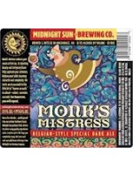 Midnight Sun  Monks Mistreess 22oz